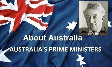 نخست وزیران استرالیا ، از ابتدا تا کنون -دهمین نخست وزیر استرالیا - جوزف لایِنس Josef Lyons