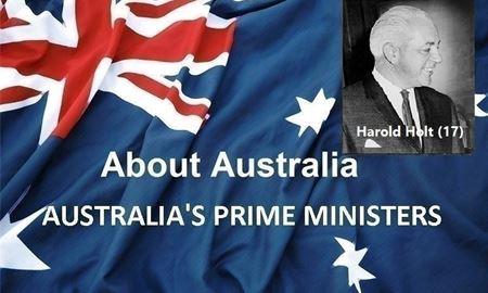 نخست وزیران استرالیا ، از ابتدا تا کنون - هفده همین (17) نخست وزیر استرالیا - هارولد هولت Harold Holt