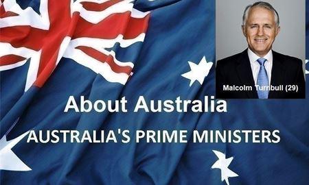 نخست وزیران استرالیا ، از ابتدا تا کنون - بیست و نهمین (29) نخست وزیر استرالیا -مالکوم ترنبل(Malcolm Turnbull)